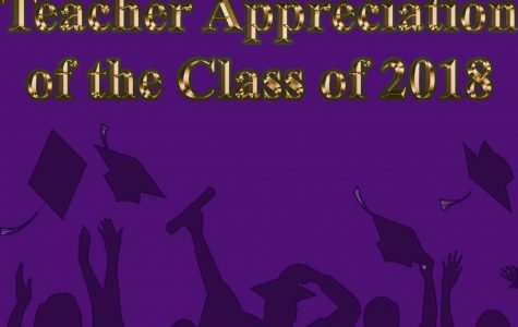 Class of 2018 Teacher Appreciation